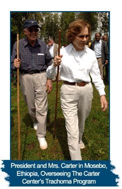 President and Mrs. Carter in Mosebo, Ethiopia, Overseeing The Carter Center's Trachoma Program